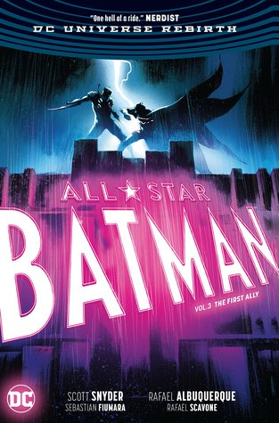 All-Star Batman, Volume 3: The First Ally