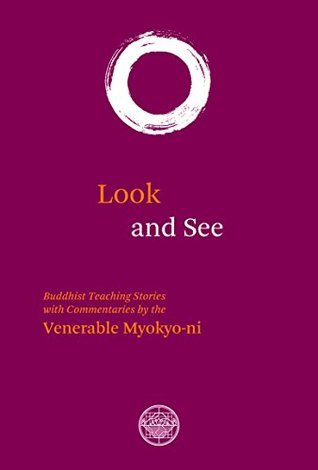 Look And See: Buddhist Teaching with Commentaries