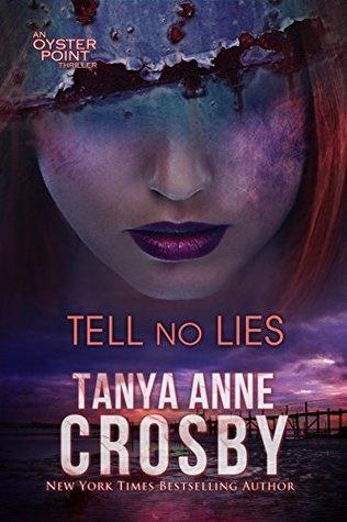 Tell No Lies (Oyster Point Thriller #3)