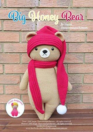 Big Honey Bear: Amigurumi Crochet Pattern