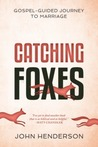 Catching Foxes: A...