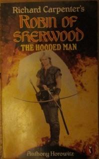 Richard Carpenter's Robin of Sherwood: The Hooded Man