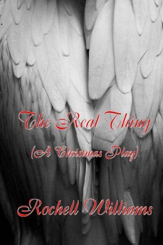 The Real Thing: A Christmas Play
