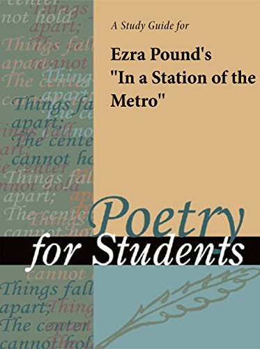 "A study guide for Ezra Pound's ""In a Station of the Metro"""