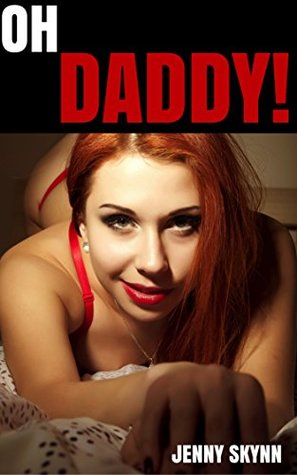 OH DADDY!: A Huge Taboo Collection