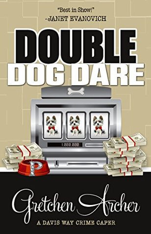 Double Dog Dare (A Davis Way Crime Caper, #7)