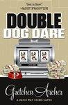 Double Dog Dare (A Davis Way Crime Caper, #7)