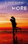Until More (More, #9)