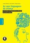 As Cem Linguagens da Criança: Volume 1 - A Abordagem de Reggio Emilia na Educação da Primeira Infância