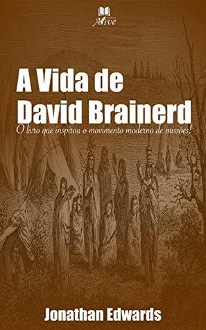 A Vida De David Brainerd Pdf
