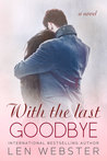 With The Last Goodbye (Thirty-Eight, #6)