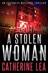 A Stolen Woman (An Elizabeth McClaine Thriller Book 3)