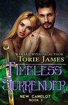 Timeless Surrender (New Camelot, Book 3)