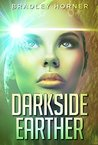 Darkside Earther  (Darkside Earther #1)