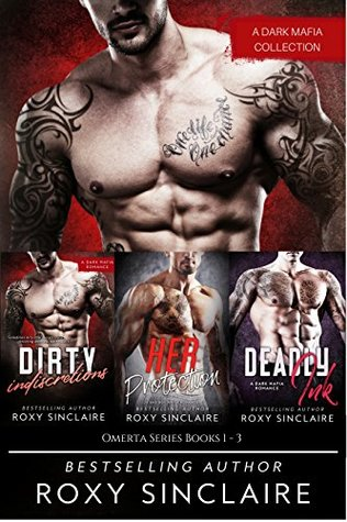 Omerta Series Box Set Books 1-3 Volume 1 (Omerta Mafia Romance Box Set) by Roxy Sinclaire