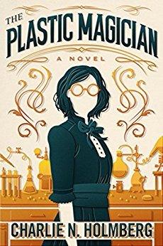 The Plastic Magician (The Paper Magician #4)