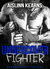 Undercover Fighter (Undergr...