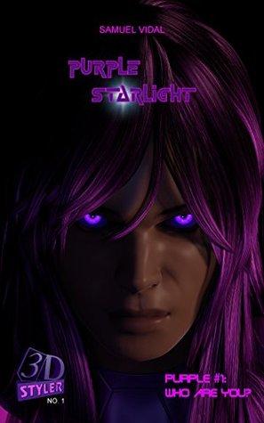 Purple Starlight: Who Are You? - A Superhero 3D Graphic Novel