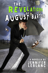 The Revelations of August Barton (August Barton, #2)