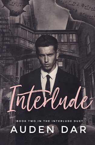 Interlude (The Interlude Duet #2) by Auden Dar