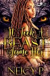 It Took a Beast to Tame Her (It Took a Best to Tame Her Book 1)