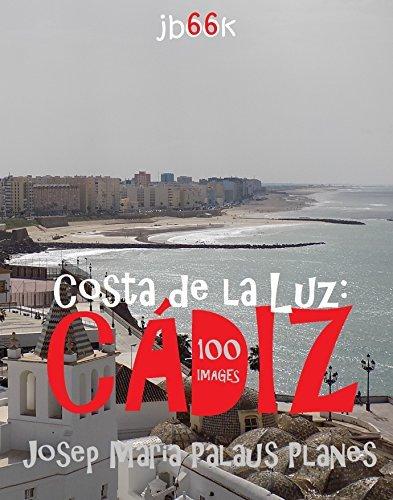 Costa de la Luz: Cádiz (100 images)