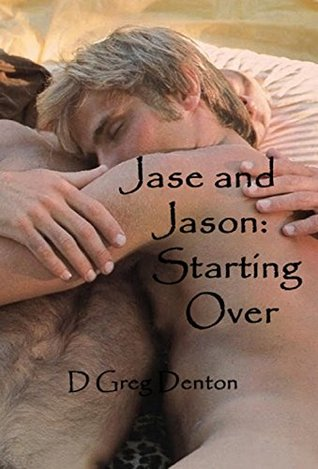 Jase and Jason: Starting Over