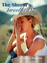 The Sheriff's Sweetheart (Callahan Brothers #3)