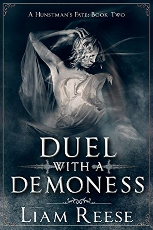 Duel With A Demoness (A Huntsman's Fate, #2)