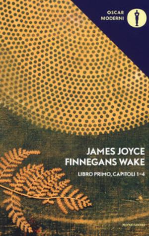 Finnegans Wake. Libro primo, capitoli 1-4
