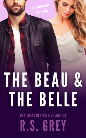 The Beau and the Belle (R.S. Grey)