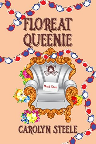 Floreat Queenie (Queenie Chronicles Book 2)