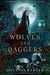 Wolves and Daggers (Steampunk Red Riding Hood #1)