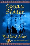 Yellow Lies: Ben Pecos Mysteries, Book 2