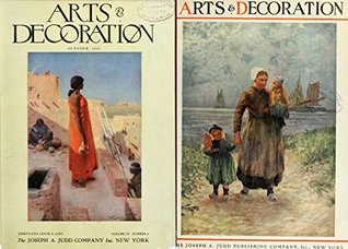 Arts and decoration 1919 Oct 1920 Oct (History of arts, craft and decoration Book 8)