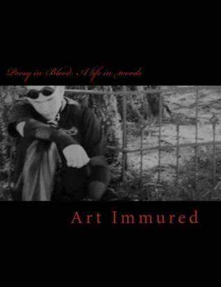 Poesy in Blood: A life in words