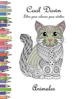 Cool Down - Libro Para Colorear Para Adultos: Animales por York P Herpers