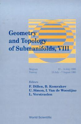 Geometry and Topology of Submanifolds VIII