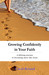 Growing confidently in your faith: A lifelong journey to becoming more like Jesus