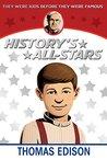 Thomas Edison (History's All-Stars)
