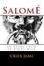 Salomé: In Every Inch In Ev...