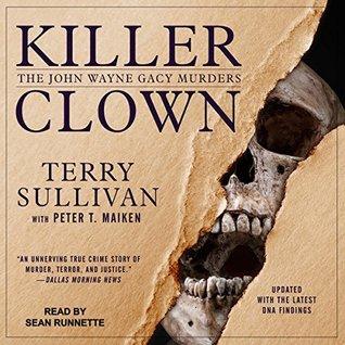 Killer Clown: The John Wayne Gacy Murders