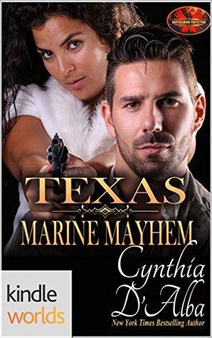Texas Marine Mayhem (Brotherhood Protectors Kindle Worlds Novella; Big Branch, Texas Book 3)