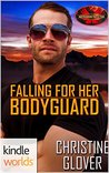 Falling for Her Bodyguard (A Brotherhood Protectors Kindle World Novella)