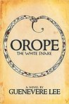 Orope by Guenevere Lee