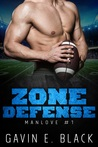 Zone Defense: (ManLove, #1)