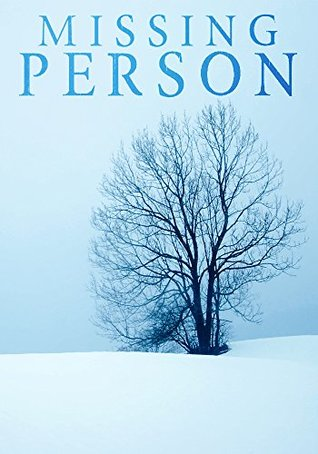 Missing Person: A Riveting Kidnapping Mystery- Book 2