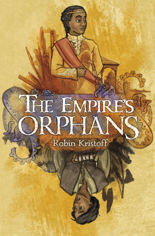 The Empire's Orphans by Robin Kristoff