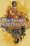 The Empire's Orphans (Traitors & Fools, # 1)