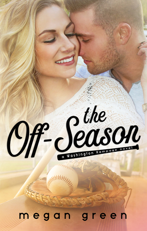 The Off-Season (a Washington Rampage novel)